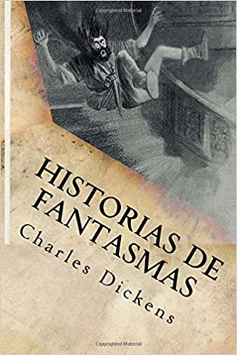 De fantasmas y de casas (Spanish Edition)