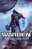 Warden (Nova Online #1)  - A LitRPG Series
