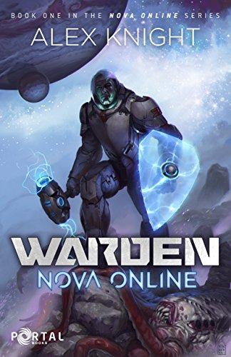 Warden (Nova Online #1)  — A LitRPG Series