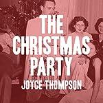 The Christmas Party | Joyce Thompson