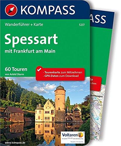 Spessart mit Frankfurt am Main: Wanderführer mit Extra-Tourenkarte 1:60.000, 60 Touren, GPX-Daten zum Download (KOMPASS-Wanderführer, Band 5237)