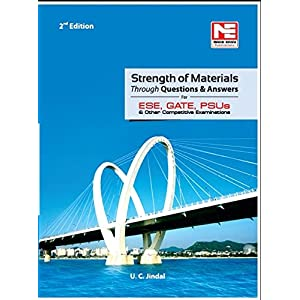 CE & ME: Strength Of Materials through Ques. & Ans. for ESE,GATE & PSUs