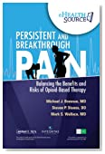 Persistent and Breakthrough Pain: Balancing the Benefits and Risks of Opioid-Based Therapy