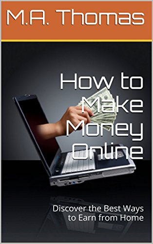 How to Make Money Online: Discover the Best Ways to Earn from Home
