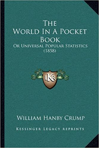 The World In A Pocket Book Or Universal Popular Statistics 1858