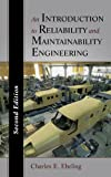 An Introduction to Reliability and Maintainability Engineering 2nd Edition