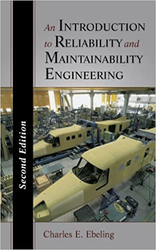 An introduction to reliability and maintainability engineering an introduction to reliability and maintainability engineering charles e ebeling 9781577666257 amazon books fandeluxe Image collections