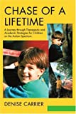 Chase of a Lifetime, Denise Carrier, 0595290337