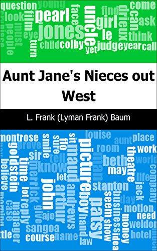 Aunt Jane's Nieces out West (Case Stanton Classic)