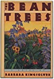 The Bean Trees, Barbara Kingsolver, 0060158638