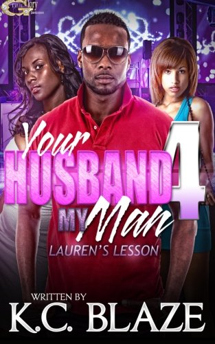 Your Husband My Man 4 (Volume 4) PDF