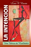 img - for La Intenci n (softcover) (Spanish Edition) book / textbook / text book
