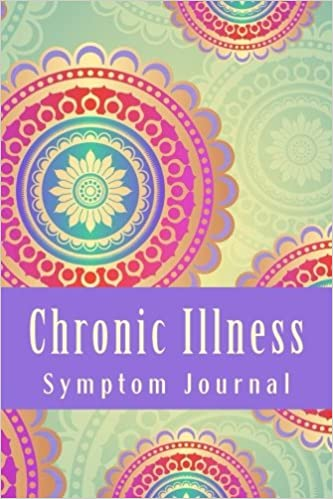 Chronic Illness Symptom Journal: Daily Symptom Tracking Journal (FIGHTER Chronic Illness Journals)