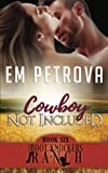 img - for Cowboy Not Included (The Boot Knockers) (Volume 6) book / textbook / text book