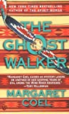 The Ghost Walker, Margaret Coel, 0425159612