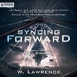 Syncing Forward | W. Lawrence