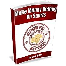 Gambling Strategies to Make Money Betting on Sports