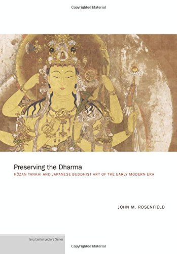 Read Online Preserving the Dharma: Hōzan Tankai and Japanese Buddhist Art of the Early Modern Era (Publications of the Department of Art and Archaeology, Princeton University) pdf