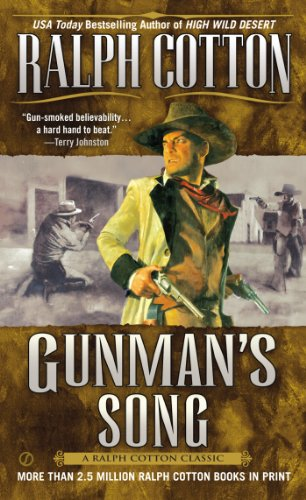 Gunman's Song (Ralph Cotton Western Series)