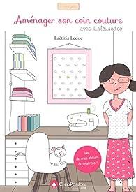 Aménager son coin couture avec Lalouandco par Laëtitia Leduc