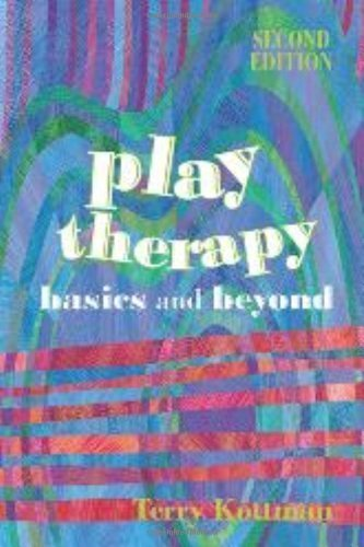 Play Therapy: Basics and Beyond 2nd (second) Edition by Terry Kottman published by Amer Counseling Assn (2010)