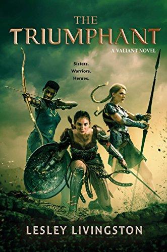 The Triumphant (Valiant Book 3)