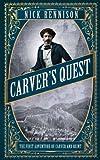 Carver's Quest, Nick Rennison, 1782390359