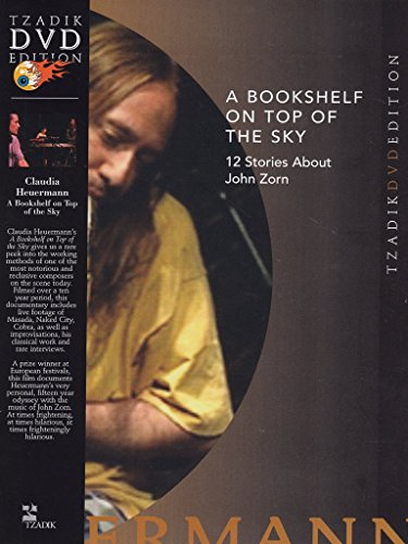 Price comparison product image A Bookshelf on Top of the Sky: 12 Stories About John Zorn