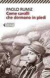Come cavalli che dormono in piedi (La Prima Guerra Mondiale raccontata da Paolo Rumiz)