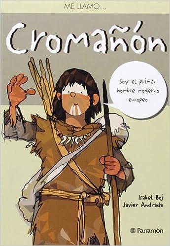 ME LLAMO CROMAÑON: Amazon.es: Boj, Isabel, Andrada, Javier: Libros