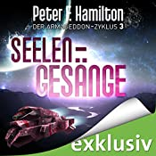 Seelengesänge (Der Armageddon-Zyklus 3) | Peter F. Hamilton
