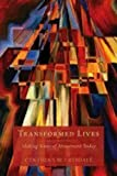 img - for Transformed Lives: Making Sense of Atonement Today book / textbook / text book