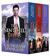 The Sentinel Series Book Bundle, Books 1, 2, 3 (Urban Fantasy Romance)