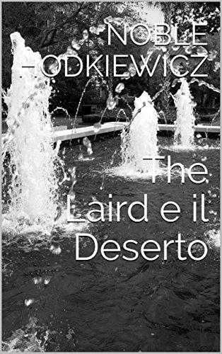 The Laird e il Deserto (Italian Edition)
