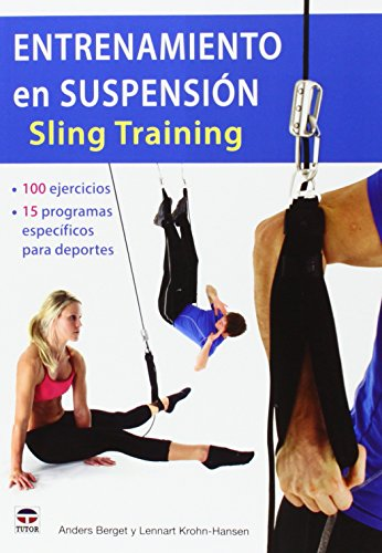 Descargar Libro Entrenamiento En Suspensión. Sling Training Anders Berget