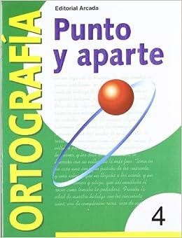Descargar Libros Gratis En Punto Y Aparte. Ortografía 4 Libro Patria PDF