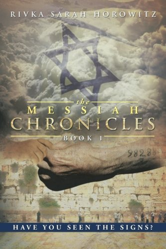 Download The Messiah Chronicles: Book 1: Have You Seen the Signs? pdf epub