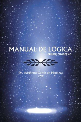 Read Online Manual De Logica: (Primer Cuaderno) (Spanish Edition) ebook