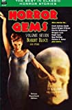 img - for Horror Gems, Volume Seven, Robert Bloch and Others by Robert Bloch (2014-05-20) book / textbook / text book