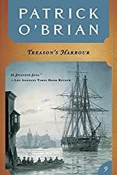 Treason's Harbour (Vol. Book 9)  (Aubrey/Maturin Novels)