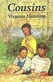 Cousins, Virginia Hamilton, 0399221646