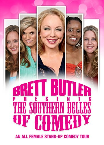 Brett Butler Presents The Southern Belles of Comedy ()