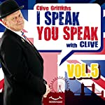 I speak you speak with Clive Vol. 5 | Clive Griffiths
