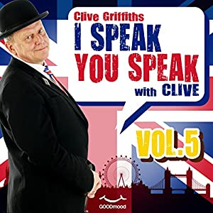 I speak you speak with Clive Vol. 5 Audiobook
