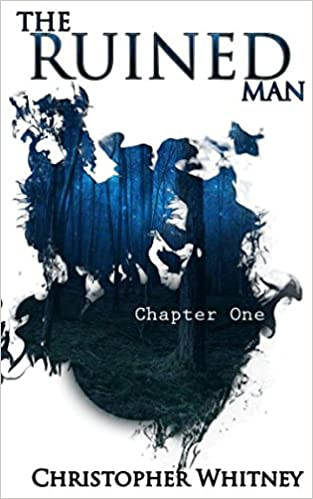 1034a8936 Buy The Ruined Man  Chapter One  A Collection of Poetry and Prose ...
