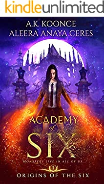 Academy of Six: A Reverse Harem Academy Series (Origins of the Six Series Book 1)