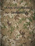 Civil Disturbance Operations: FM 3-19. 15 Color, Department of Department of the Army, 1499296177