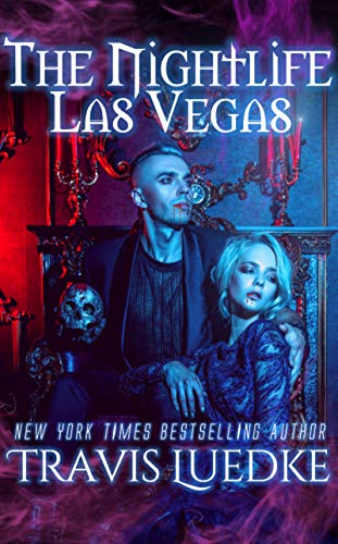The Nightlife Las Vegas (Paranormal and Urban Fantasy) (The Nightlife Series Book 2)
