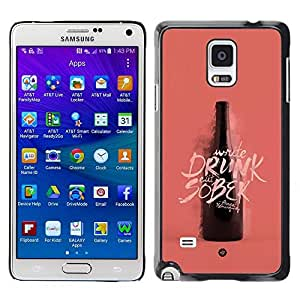 Colorful Printed Hard Protective Back Case Cover Shell Skin for Samsung Galaxy Note 4 IV / SM-N910F / SM-N910K / SM-N910C / SM-N910W8 / SM-N910U / SM-N910G ( Drunk Sober Wine Bottle Pink Peach )