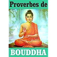 Proverbes de Bouddha (French Edition)